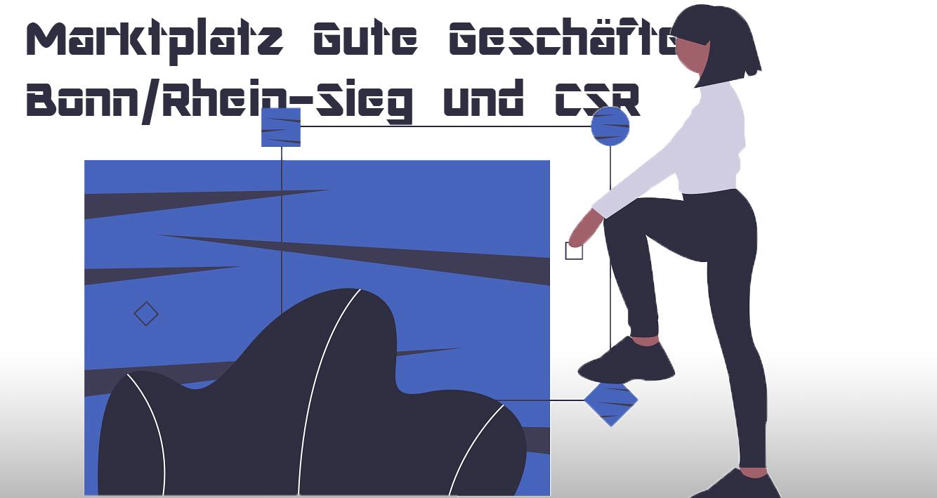 Marktplatz Gute Geschäfte Bonn/Rhein-Sieg und CSR