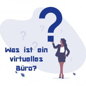 Was ist ein virtuelles Büro?