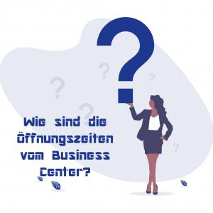 Wie sind die Öffnungszeiten vom Business Center?